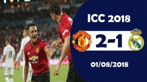 Hasil Turnamen ICC : MU vs Real Madrid, Skor 2-1